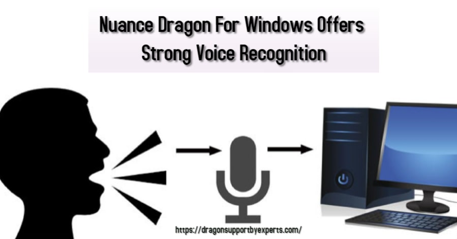 Nuance Dragon For Windows Offers Strong Voice Recognition