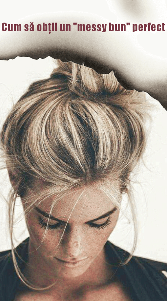 "Cum sa obtii un ""messy bun"" perfect"