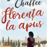 Florenta la apus - JESSIE CHAFFEE
