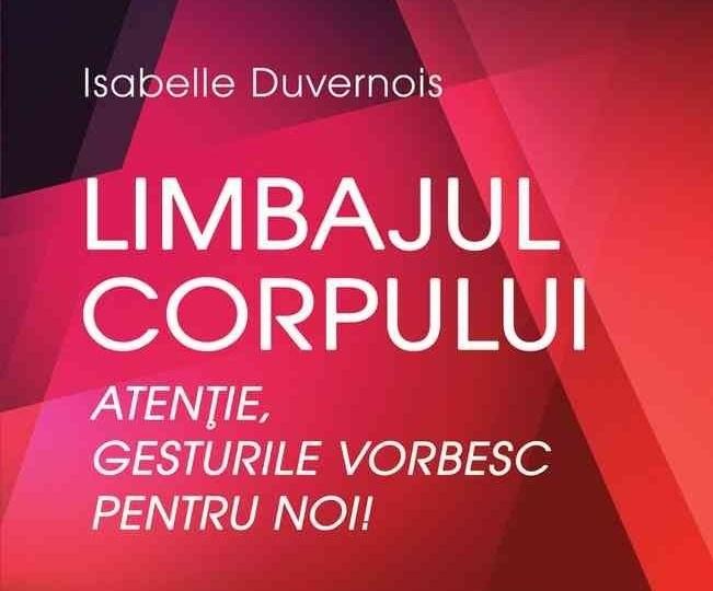 Limbajul corpului - Isabelle Duvernois