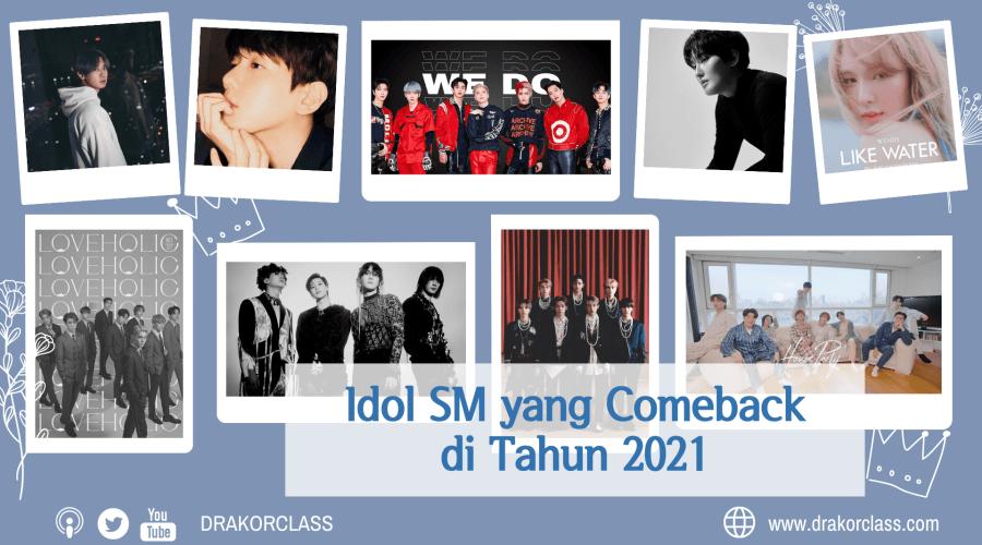 Comeback SM Idol tahun 2021