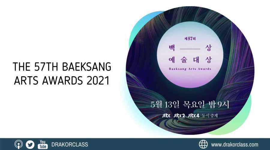 57 th baeksang arts awards 2021