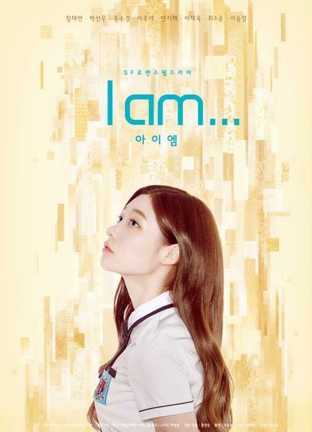Sinopsis Dan Profil Lengkap Pemeran Mini Drama I Am (2017)