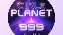 Acara Survival Girls Planet 999 Akan Menayangkan Episode Terakhirnya 20 Menit Lebih Awal