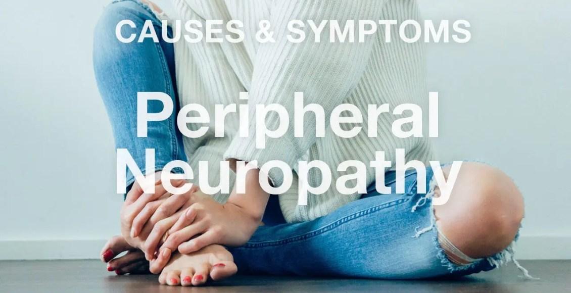 11860 Vista Del Sol, Ste. 128 Peripheral Neuropathy Causes & Symptoms   El Paso, TX (2019)