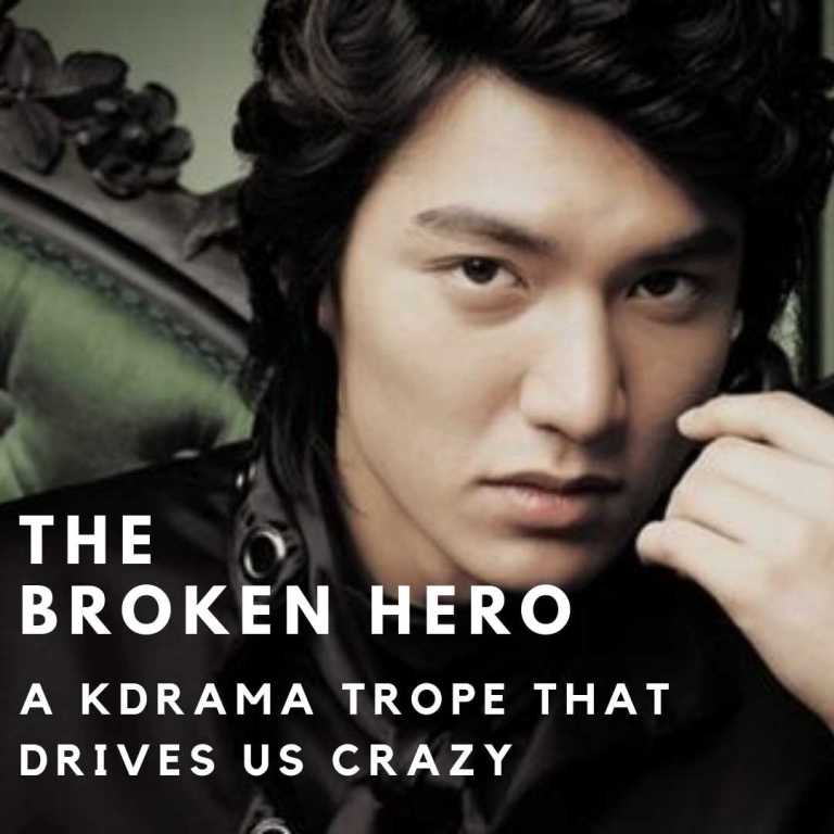 The Broken Hero: A KDrama Trope That Drives Us Crazy