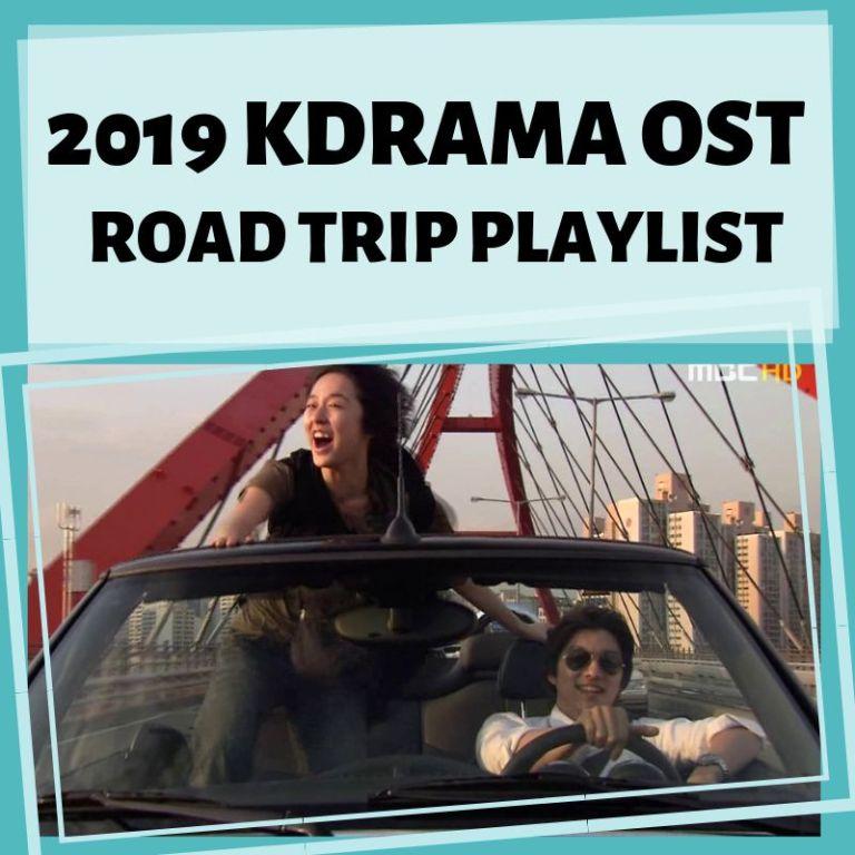 2019 KDrama OST Road Trip Playlist