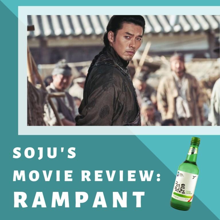 Soju's Movie Reviews: Rampant