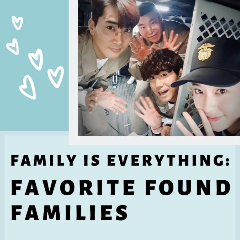 FAMILY IS EVERYTHING: Favorite Found Families in KDramas