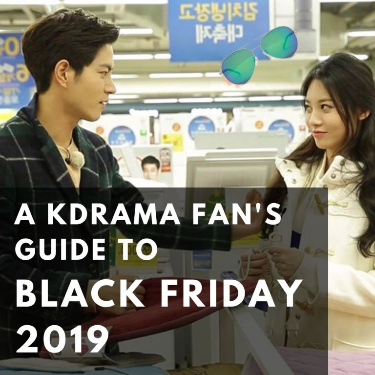 The KDrama Fan's Guide to Black Friday 2019