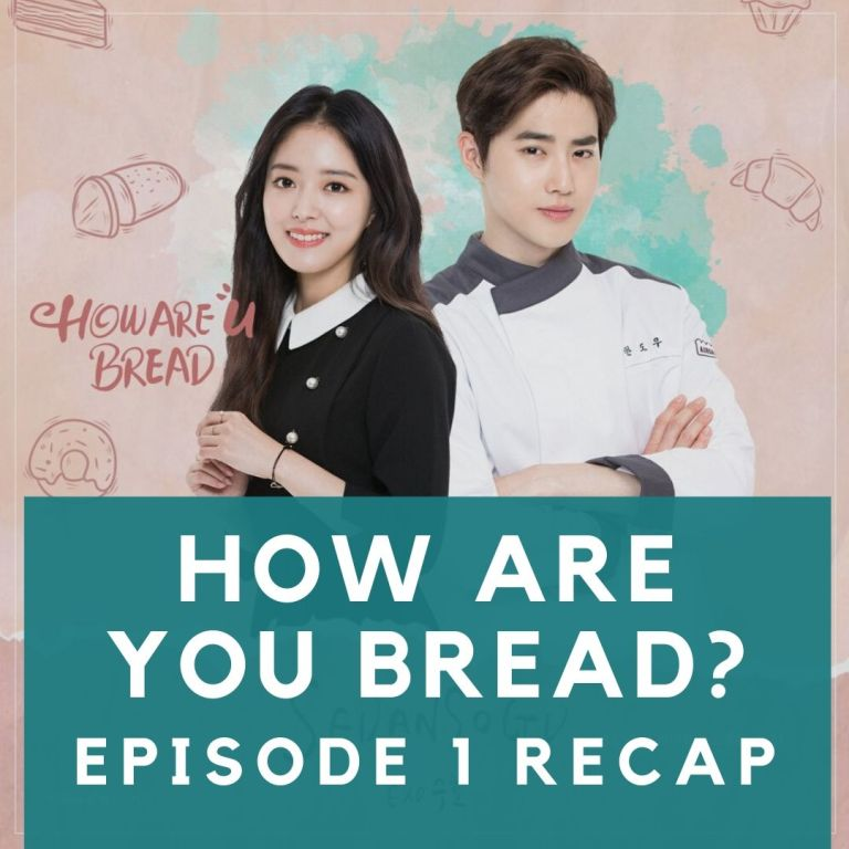 Recap: How Are You Bread? Episode 1