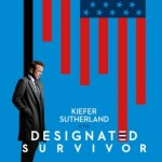 Designated Survivor – Season 1 (2016) [Ep 21]