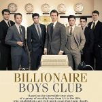 Billionaire Boys Club (2018) [Streaming]