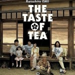 The Taste of Tea / 茶の味 (2004)