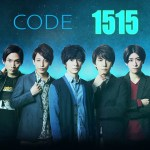 CODE1515 (2020) [Ep 1 – 10 END]