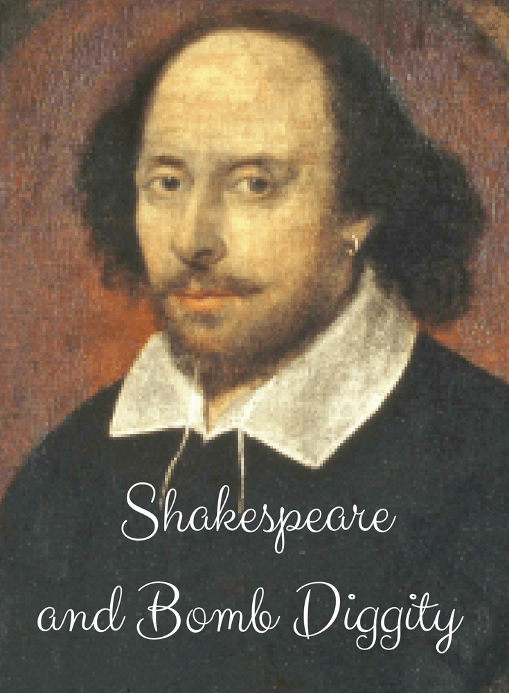 Shakespeare and Bomb Diggity