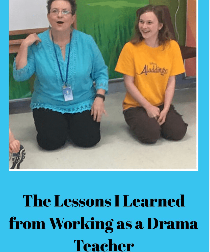 The Lessons I Learned from Working as a Drama Teacher