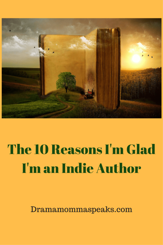 I'm glad I'm an Indie Author