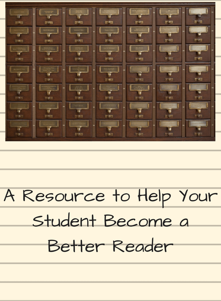 A Resource to Help Your Student Become a Better Reader
