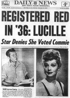 Lucille Ball & Red Scare