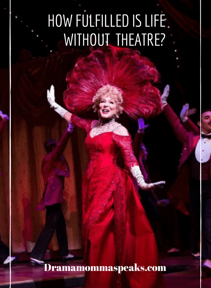 How Fulfilling is Life Without Theatre?