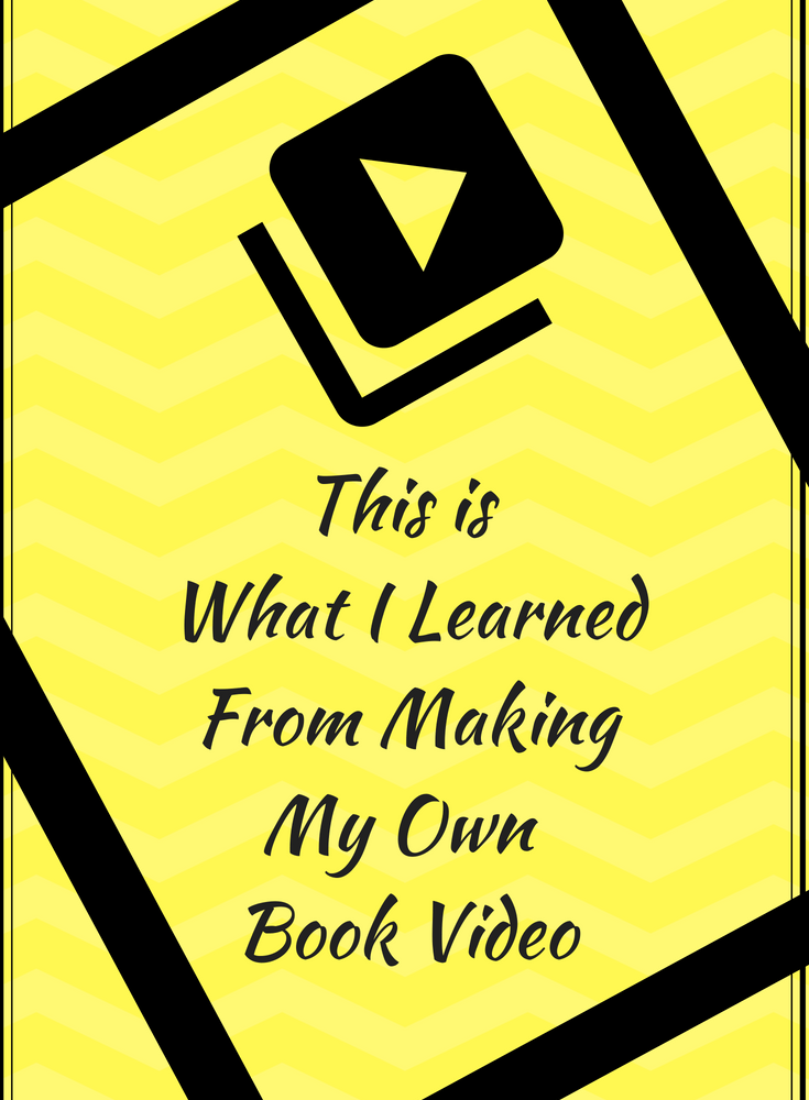 What I Learned From Making My Own Book Video