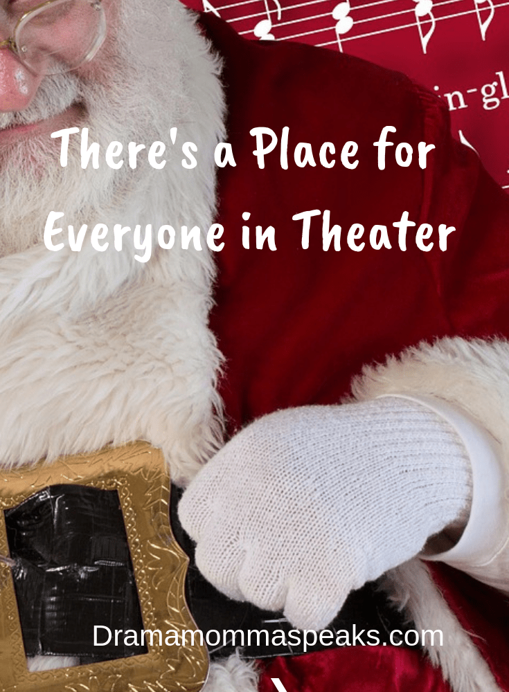 There's a Place for Everyone in Theater