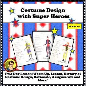 Costume Design with Super Heroes