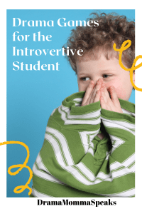 Drama Games for the Introvertive Student