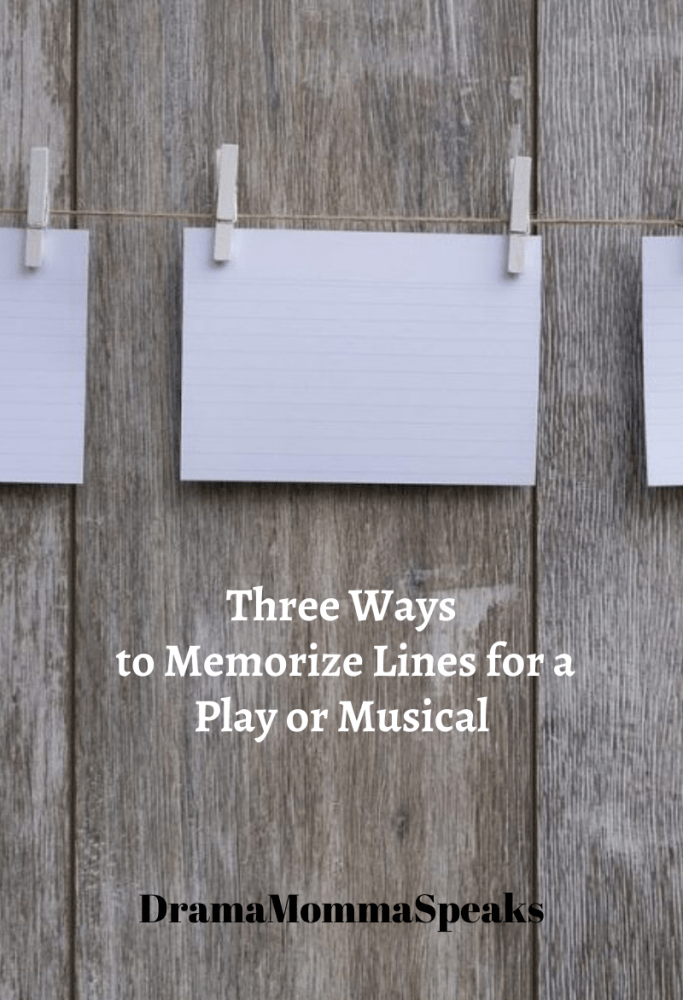 Three Ways to Memorize Lines for a Play or Musical