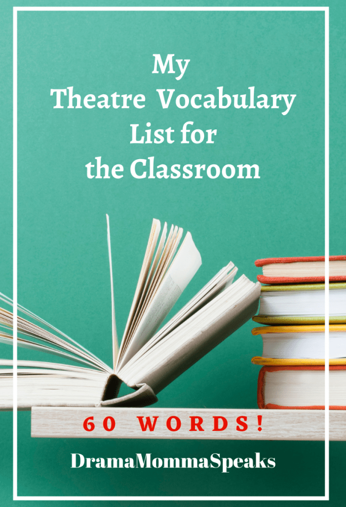 My Theatre Vocabulary List for the Classroom