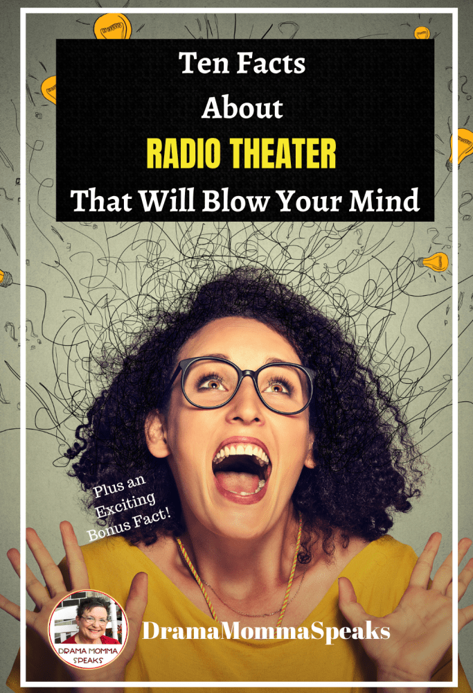 Ten Facts About Radio Theater That Will Blow Your Mind