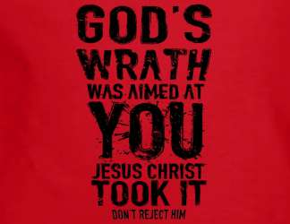 God's wrath was aimed at you. Jesus took it. Don't reject him.