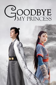 Good Bye My Princess (2019)