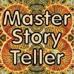 Master Storyteller