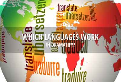 Which languages work in Dramatify?