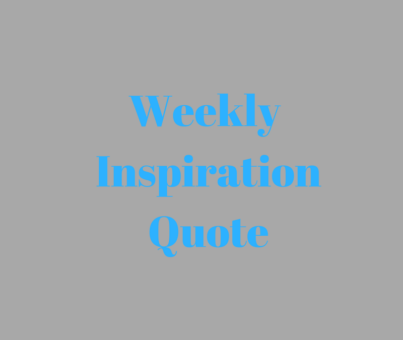 Weekly Inspiration Quote
