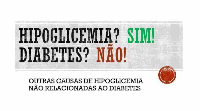 Hipoglicemia em pessoas sem diabetes