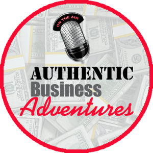 Authentic Business Adventures Podcast