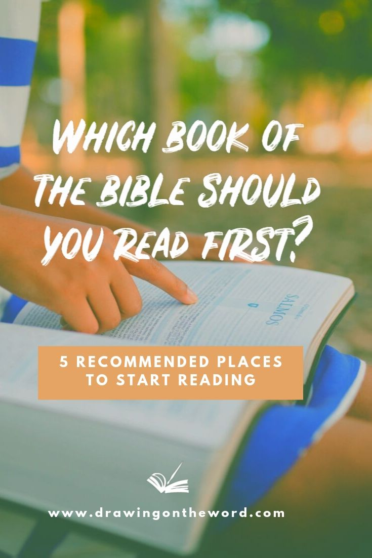 Which book of the Bible should you read first? Here are 5 recommended places to start reading the Bible as a new Christian #bible #biblestudy #biblereading #dotw #drawingontheword