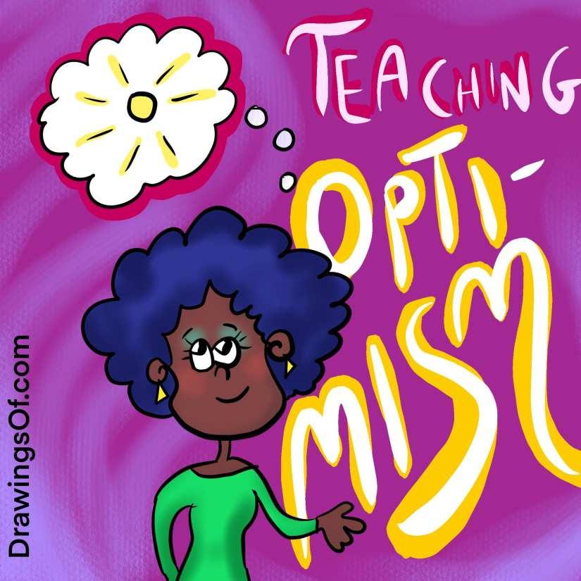 Teaching optimism