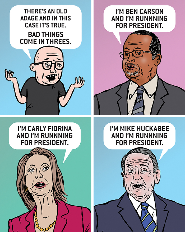 AAD_Bad Things Come in Threes_Stak800 Ben Carson Mike Huckabee Carly Fiorina