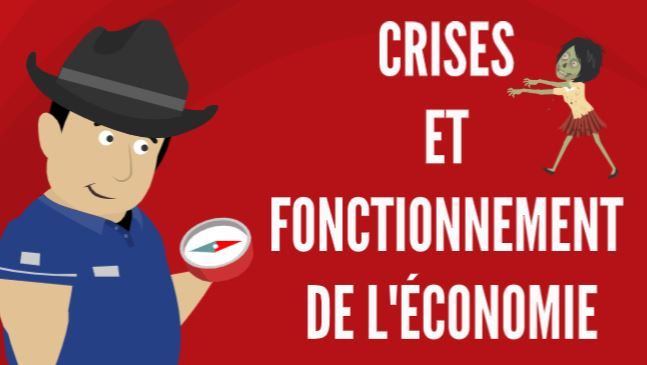 Crises et fonctionnement de l'économie