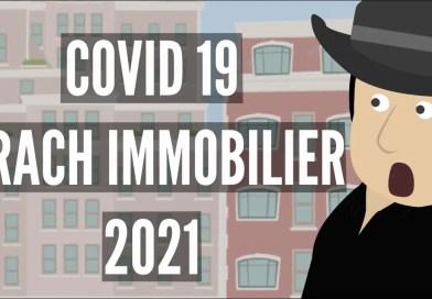 Comment La COVID-19 Favorise Le KRACH IMMOBILIER De 2021