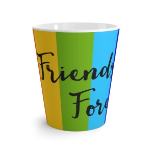 'Friends Forever' – latte mug