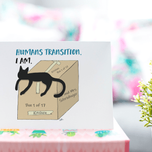 'Humans Transition. I Am' – 4 x 6″ blank greeting card