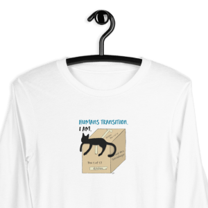 'Humans Transition. I Am' – long sleeve tshirt