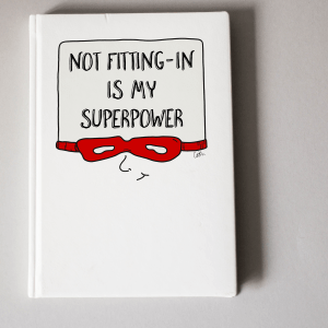 """Not fitting-in is my superpower"" – journal"