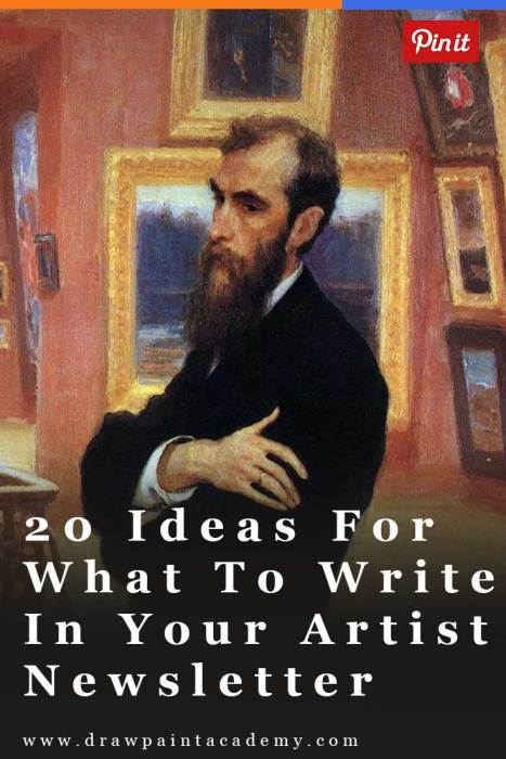 20 Ideas For What To Write In Your Artist Newsletter
