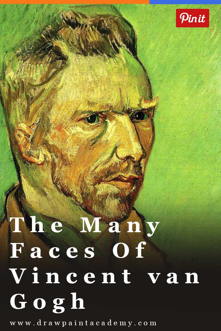 The Many Faces of Vincent van Gogh. 